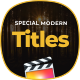 Special Modern Titles Pack for FCPX - VideoHive Item for Sale