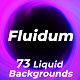 Fluidum - Liquid Backgrounds Opener - VideoHive Item for Sale