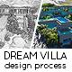 Dream Villa - Design Process - VideoHive Item for Sale