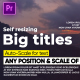 Self-Resizing Big Titles II MOGRT - VideoHive Item for Sale