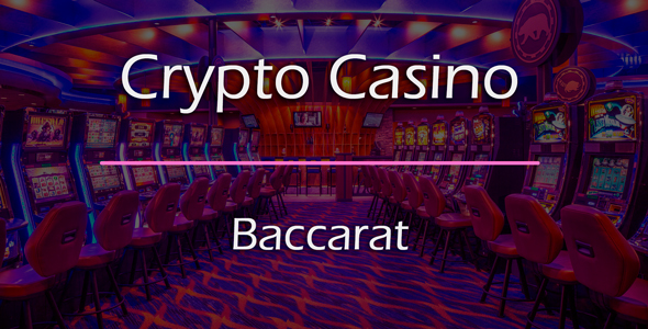 Download Baccarat Game Add-on for Crypto Casino