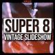 Super 8 Vintage Slideshow - VideoHive Item for Sale