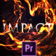Impact Fire Flame Titles | Premiere - VideoHive Item for Sale