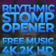 Rhythmic Stomp Opener-Free Music - VideoHive Item for Sale