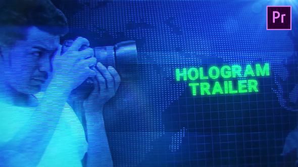Hologram Trailer