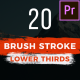 20 Brush Lower Thirds