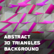 Abstract 3D Triangles Background - VideoHive Item for Sale