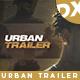 Urban Trailer - VideoHive Item for Sale
