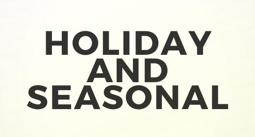Holiday And Seasonal