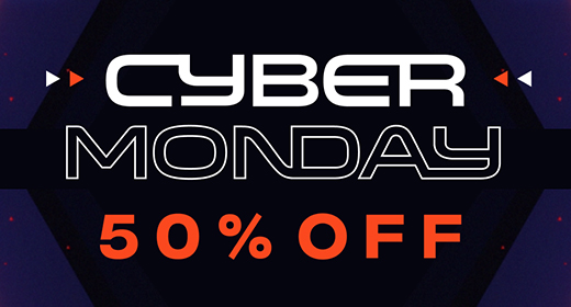 50% Off - Cyber Monday