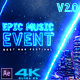 Epic Music Event 2.0 - VideoHive Item for Sale