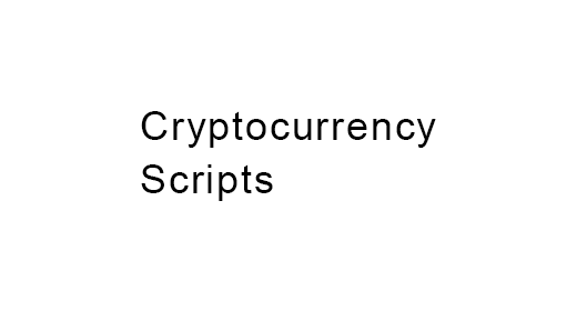 Cryptocurrency Scripts