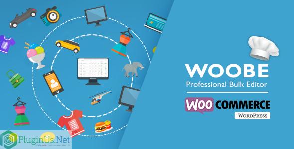 WOOBE - WooCommerce Bulk Editor Professional Nulled