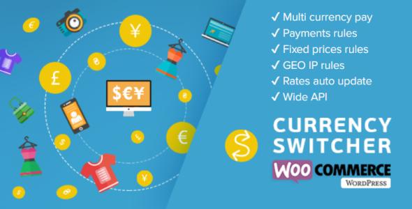 WOOCS - WooCommerce Currency Switcher - WooCommerce Multi Currency and WooCommerce Multi Pay Nulled