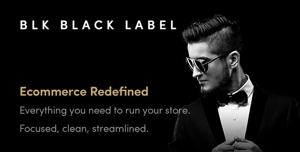 BLK Black Label — Streamlined WooCommerce Solution