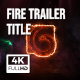 Fire Trailer Title - VideoHive Item for Sale