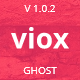 Viox - Modern Multipurpose Ghost Theme