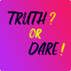 Truth or dare - Entertainment game (Android + iOS + UNITY))