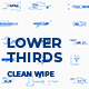 Lower Thirds | Clean Wipe - VideoHive Item for Sale