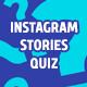 Instagram Stories Quiz