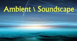 Ambient \ Soundscape