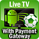 Live TV Streaming app with a payment gateway subscription - Cash TV