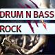 Drum and Bass Rock Banger