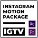 IGTV – Instagram Motion Package - VideoHive Item for Sale
