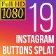 Instagram Button Splat FullHD (Video) - VideoHive Item for Sale
