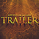 Adventure Trailer - VideoHive Item for Sale