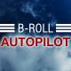 B-roll Autopilot