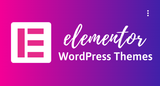 Best Elementor WordPress Themes