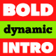 Bold Dynamic Intro - VideoHive Item for Sale