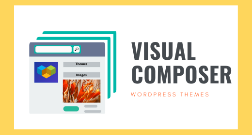 Visual Composer WordPress Themes