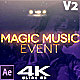 Magic Music Event  v2.0 - VideoHive Item for Sale