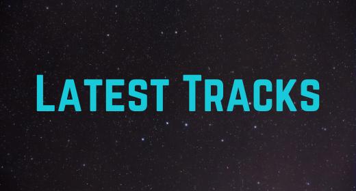 Latest Tracks