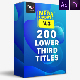 200 Lower Thirds Titles Pack - VideoHive Item for Sale