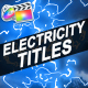 Electricity Titles Collection | FCPX - VideoHive Item for Sale