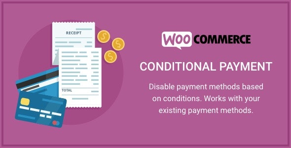 WooComerce Conditional Payment Gateway
