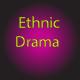 World Documentary Ethnic Drama