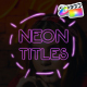 Neon Titles Pack | FCPX - VideoHive Item for Sale