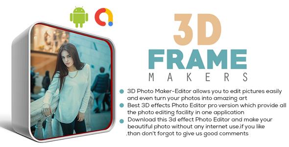 3D Photo Maker - 3D PhotoEditor   Photo Frame Maker   Android App   Admob Ads