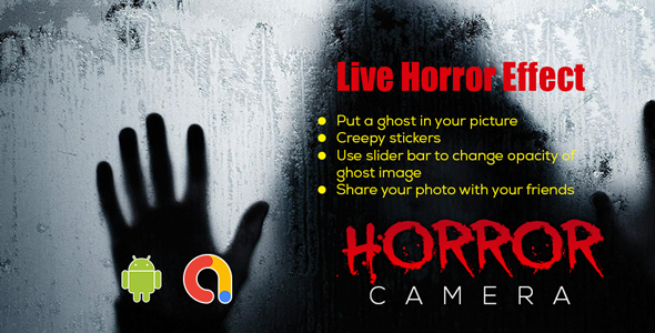 Horror Camera   Live Horror Effect   Ghost in Photo Prank   Android app