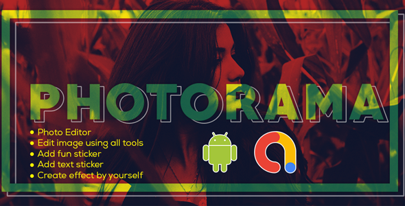 Photorama - Photo Editor   Photo Editor Pro   Photo Collage Editor   Beauty cam   Android App  Admob