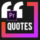 Quote Box Titles & Lower Thirds • MOGRT for Premiere Pro - VideoHive Item for Sale