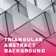 Triangular Abstract Background - VideoHive Item for Sale