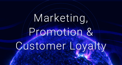 Marketing, Promotion and Customer Loyalty
