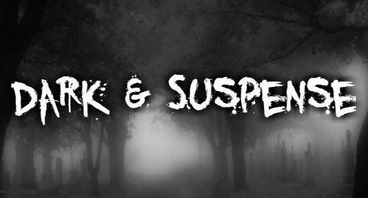 Dark & Suspense