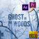 Ghost in the Woods - Horror Trailer Premiere PRO - VideoHive Item for Sale