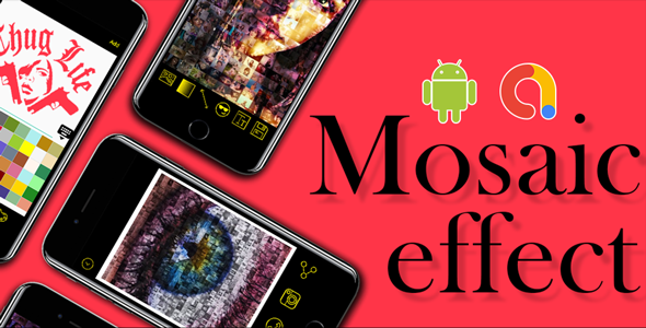 Photo Editor and Photo Collage    Mosaic Photo - Photo Editor   Android App  Admob Ads